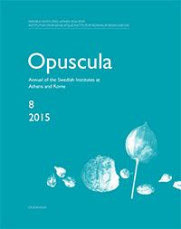 <p>Annual of the Swedish Institutes at Athens and Rome, vol. 8, 2015.</p>